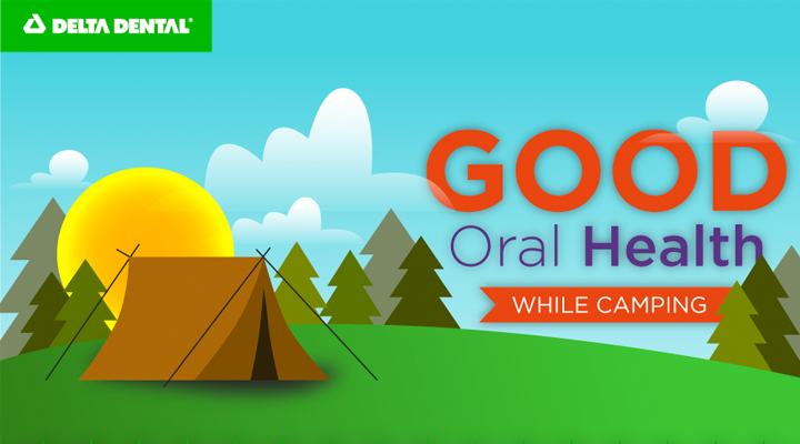 Healthy Outdoor Smiles | How to Have Good Oral Health While Camping [INFOGRAPHIC]